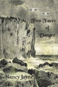 Two Faces of Danger