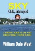 Sky: Child, Interrupted