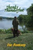 Thanks, Thunderfoot