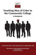 Teaching Men of Color in the Community College