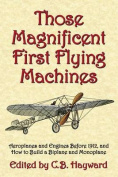 Those Magnificent First Flying Machines