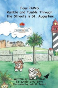Four Paws Rumble and Tumble Through the Streets in St. Augustine