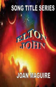 Song Title Series - Elton John