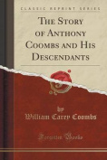 The Story of Anthony Coombs and His Descendants