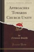 Approaches Towards Church Unity