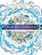 Adult Colouring Book in the Beginning Colouring Creation