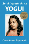 Autobiografia de Un Yogui [Spanish]