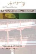 La Nina de Gomez Arias [Spanish]