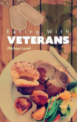 Eating with Veterans
