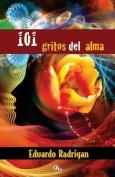 101 Gritos del Alma [Spanish]