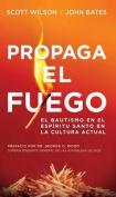 Propaga El Fuego [Spanish]