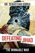 Defeating Jihad
