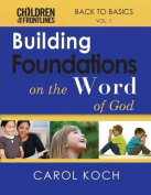 Building Foundations on the Word of God