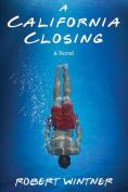 A California Closing: A Novel