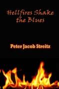 Hellfires Shake the Blues