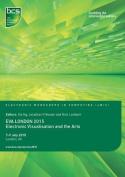 EVA London: Electronic Visualisation and the Arts