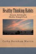 Healthy Thinking Habits