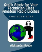 Quick Study for Your Technician Class Amateur Radio License