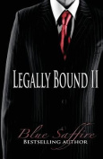 Legally Bound 2