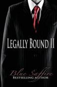Legally Bound 2
