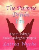 The Purpose Driven You