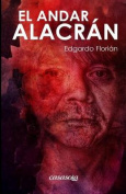 El Andar Alacran [Spanish]