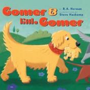 Gomer and Little Gomer