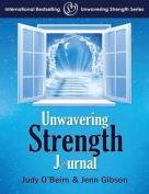 Unwavering Strength Journal