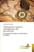 Palimpsesto Cultural y Palingenesia del Pensamiento [Spanish]