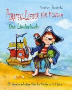 Piraten-Lieder Fur Kinder - 20 Abenteuerlustige Lieder Fur Kinder Von 3-9 Jahren [GER]