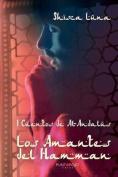 I Cuentos de Al-Andalus. Los Amantes del Hamman [Spanish]