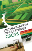 Mechanization of Cultivated Crops