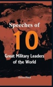 Speeches of 10 Great Military Leaders of the World