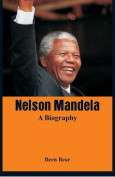 Nelson Mandela - A Biography
