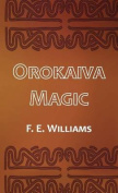 Orokaiva Magic