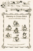 Mammy in Cross-stitch Days-of-the-Week Hot Iron Embroidery Transfers