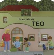 La Escuela de Teo [Spanish]