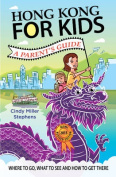 Hong Kong for Kids -- A Parents Guide
