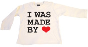 FRIENDLY-N-Roll I WAS MADE BY LOVE Baby Long Sleeve T-Shirt Long-Sleeved White