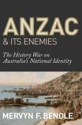 Anzac & Its Enemies