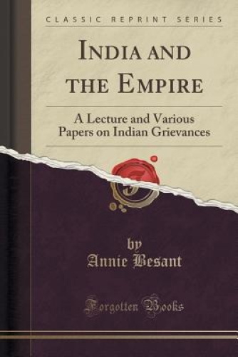 India-and-the-Empire-A-Lecture-and-Various-Papers-on-Indian-Grievances-Classic
