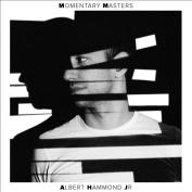 Momentary Masters *