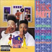 House Party [Original Soundtrack] [Parental Advisory]