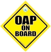 OAP On Board, OAP Car Sign, OAP, Old Age Pensioner Car Sign, Novelty Sign, Baby on Board, Decal, Bumper Sticker, Elderly Driver, Old Age Pensioner, Pensioner Car Sign, Old Person Car Sign