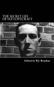 The Secret Life of H.P. Lovecraft