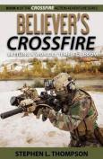 Believer's Crossfire