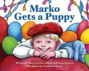 Marko Gets a Puppy