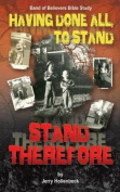 Having Done All, to Stand Stand Therefore