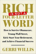 Rich Is Not a Four-Letter Word