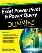 Excel Power Pivot and Power Query for Dummies